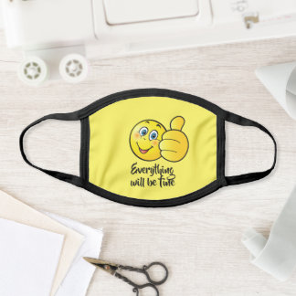 Everything will be fine template text funny smile face mask