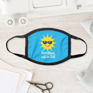 Everything will be fine template text funny sun face mask