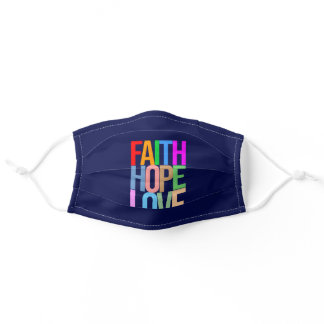Faith Hope Love Positive colorful Adult Cloth Face Mask