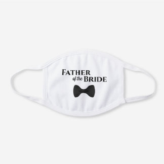 Father of the Bride Cute Black Tie Wedding White Cotton Face Mask