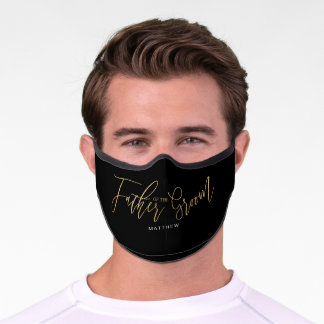 Father of The Groom Wedding Gold Calligraphy Black Premium Face Mask