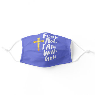 FEAR NOT, I AM with you Gold Cross - Isaiah 41:10 Adult Cloth Face Mask