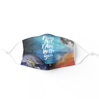 FEAR NOT, I AM with you - Religious Hope God Jesus Adult Cloth Face Mask
