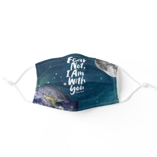 FEAR NOT, I AM with you Religious - Isaiah 41:10 Adult Cloth Face Mask