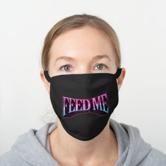 Feed Me (Black) Black Cotton Face Mask