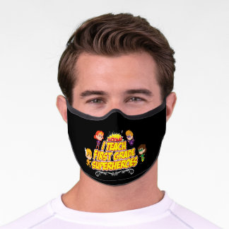 First Grade Superhero Teacher Preschool Teacher Premium Face Mask