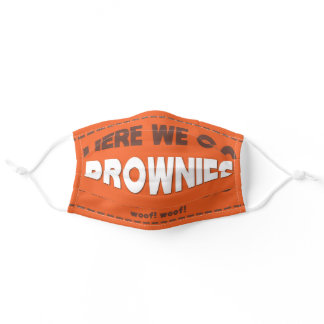 "Football ""HERE WE GO BROWNIES"" Adult Cloth Face Mask"
