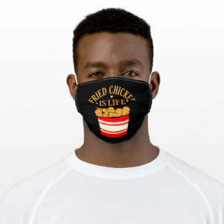 Fried Chicken Is Life Funny Eater Graphic Adult Cloth Face Mask