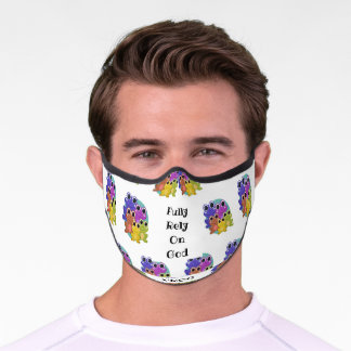 FULLY RELY ON GOD Christian Premium Face Mask