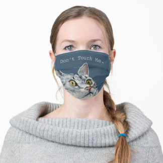Funny Cat - Don't Touch Me - Face Mask