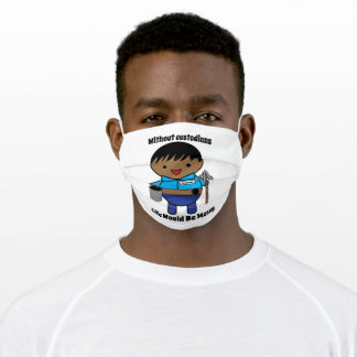 Funny Custodian Life Messy Black Male Personalize Adult Cloth Face Mask