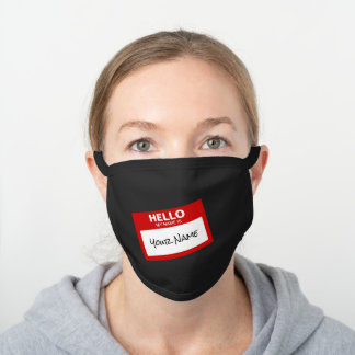 Funny 'Hello My Name Is' Black Cotton Face Mask