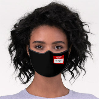 Funny 'Hello My Name Is' Premium Face Mask
