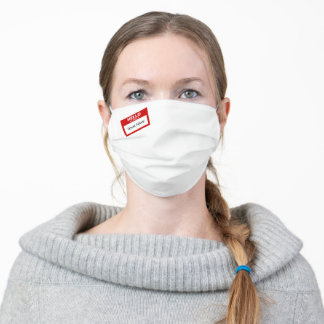 Funny 'Hello My Name Is' White Adult Cloth Face Mask