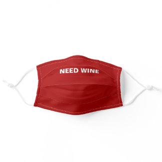 Funny Need Wine Dark Red Cloth Face Mask