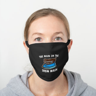 Funny Pun for Men   The Man in the Iron Black Cotton Face Mask