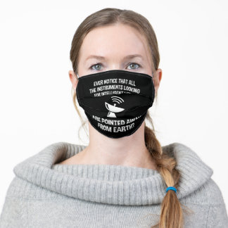 Funny Search for Intelligent Life Adult Cloth Face Mask