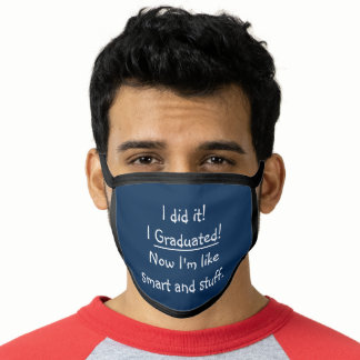 Funny Smart Graduate Humor Graduation Party Blue Face Mask