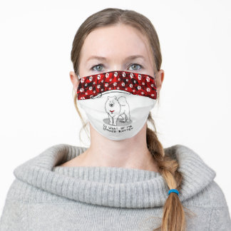 Funny So What if I'm Spoiled Rotten Samoyed Dog Adult Cloth Face Mask
