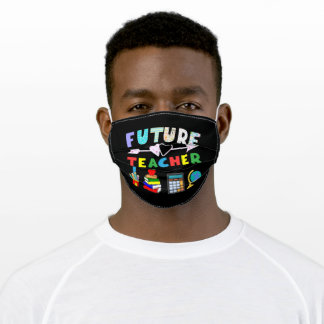 Future Teacher to be Adult Cloth Face Mask
