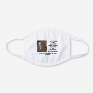 G.K. Chesterton Inconvenience Adventure Considered White Cotton Face Mask