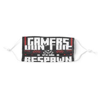 Gamers Do Not Die They Respawn Adult Cloth Face Mask