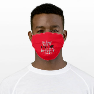 Give Me My RESPECT on RED (or Your Color) Adult Cloth Face Mask
