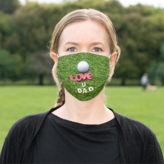 Golf love you dad happy fathers day with golf ball adult cloth face mask