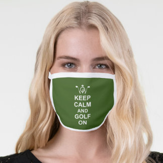 Golfing Quote Keep Calm and Golf On Fun Face Mask