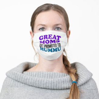 Great Moms Get Promoted To Mummu Finnish Adult Cloth Face Mask
