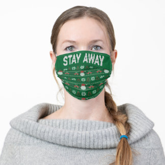 Green Stay Away Ugly Sweater Christmas Adult Cloth Face Mask