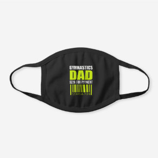 Gymnastics Dad Scan For Payment Shirt Funny Tumbl Black Cotton Face Mask