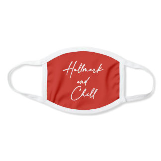 Hallmark and Chill Face Mask