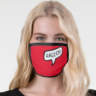 HALLO! German Greeting, Hello Speech Bubble Cloth Face Mask