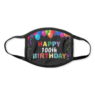 Happy 100th Birthday Colorful Balloons Black Face Mask
