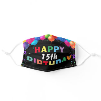 Happy 15th Birthday Colorful Balloons Black Adult Cloth Face Mask