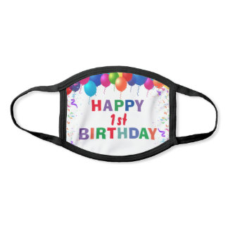 Happy 1st Birthday Colorful Balloons White Face Mask