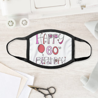 Happy 60th Birthday. Pink and Red with hearts 60th Face Mask