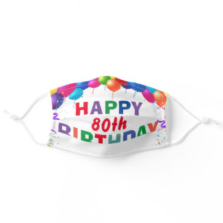 Happy 80th Birthday Colorful Balloons White Adult Cloth Face Mask