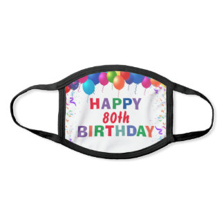 Happy 80th Birthday Colorful Balloons White Face Mask
