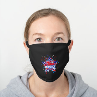 Happy Birthday America - Black Cotton Face Mask