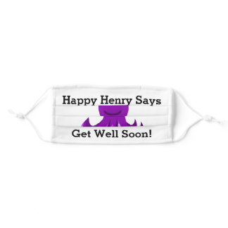Happy Henry Says Get Well Soon Childrens Adult Cloth Face Mask