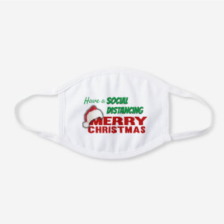 Have a Covid Social Distancing Christmas White Cotton Face Mask