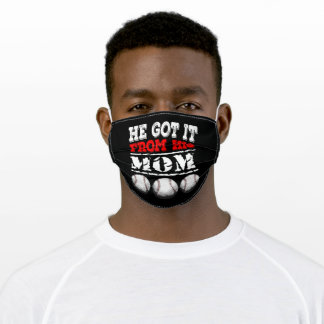 He Got It From His Mom Baseball Adult Cloth Face Mask