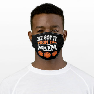 He Got It From His Mom Basketball Adult Cloth Face Mask