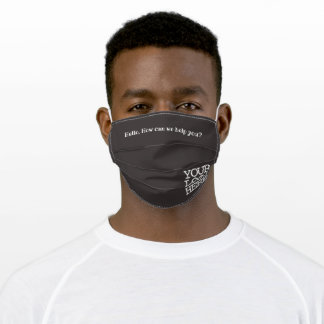 Hello, How can we help you? with company Logo Adult Cloth Face Mask