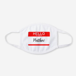 Hello My Name Is Custom Name Tag White Cotton Face Mask