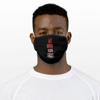 Hit Hard Run Almost Adult Cloth Face Mask