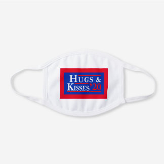 Hugs and Kisses 2020 Elections White Cotton Face Mask