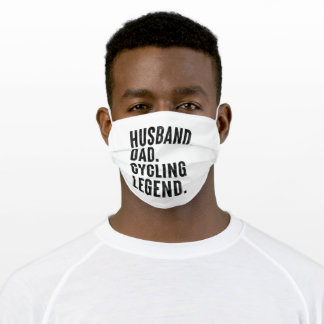 Husband Dad Cycling Legend Cyclist Gift Adult Cloth Face Mask
